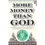 More Money Than God: Hedge Funds and the Making of a New Elite (Council on Foreign Relations Books (Penguin Press)) (ISBN=9780143119418)